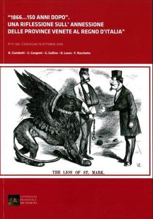 1866...150 anni dopo. Una riflessone sull'annessione delle province venete al Regno d'Italia
