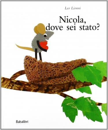 Nicola, dove sei stato?
