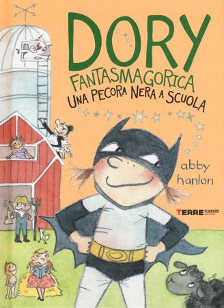 Dory Fantasmagorica. Una pecora nera a scuola