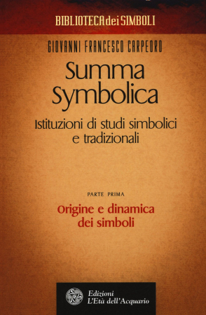 Parte prima. Origine e dinamica dei simboli