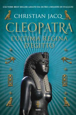Cleopatra l'ultima regina d'egitto