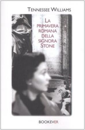 La primavera romana della signora Stone