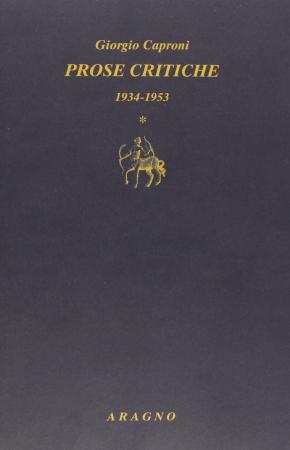 {Prose critiche} Vol. 1: 1934-1953