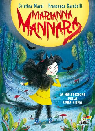 Marianna Mannara. La maledizione della luna piena