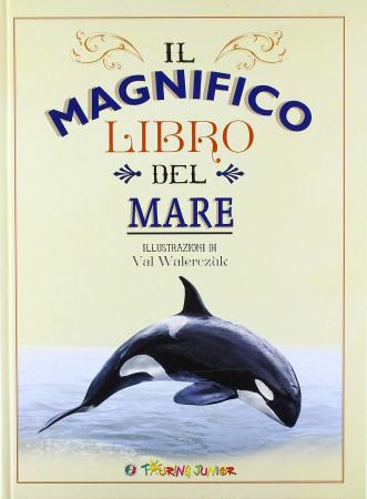 Il magnifico libro del mare