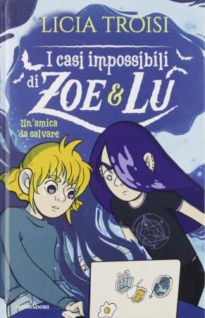 I casi impossibili di Zoe & Lu