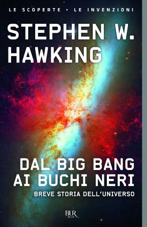 Dal Big Bang ai buchi neri