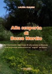 Alla scoperta di Bosco Nordio