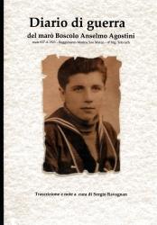 Diario di guerra del marò Boscolo Anselmo Agostini