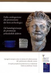 Dalla catalogazione alla promozione dei beni archeologici