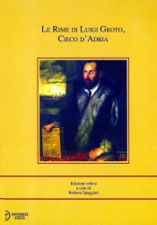 Le rime di Luigi Groto, Cieco d'Adria